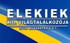 <em>Hír szerkesztése</em> Az Elekiek Világtalálkozójára várják az aradi magyarokat is